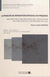 Dernières parutions sur Responsabilité civile, Le principe de réparation intégrale du préjudice