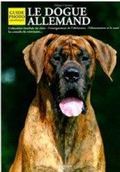 Souvent acheté avec J'éduque et je dresse mon chien, le Le dogue allemand