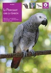 Souvent acheté avec Les perroquets et les perruches à longue queue, le Le perroquet gris du Gabon