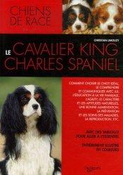 Dernières parutions dans Chien de race, Le Cavalier King Charles