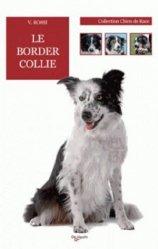 Nouvelle édition Le Border Collie