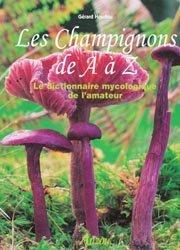 Nouvelle édition Les champignons de A à Z