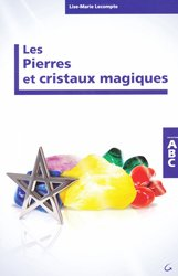 Dernières parutions dans Abc, Les pierres et cristaux magiques