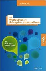 Dernières parutions dans Abc, Les médecines et thérapies alternatives