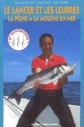 Souvent acheté avec Les pêches en mer Bord et bateau, le Le lancer et les leurres La pêche à la mouche en mer