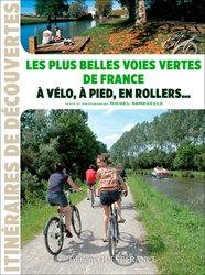 Nouvelle édition Les plus belles voies vertes de France