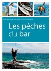 Dernières parutions dans Guide pratique, Les pêches du bar