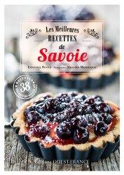 Dernières parutions dans Cuisine, Les meilleures recettes de Savoie