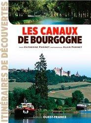 Dernières parutions dans Itinéraires de découvertes, Les canaux de Bourgogne