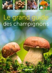 Souvent acheté avec 450 champignons, le Le grand guide des champignons