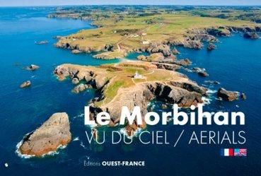 Dernières parutions sur Mers - Iles - Rivages, Le Morbihan vu du ciel