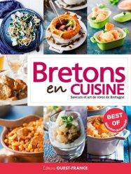 Dernières parutions sur Cuisine de l'ouest, Le best of Bretons en cuisine. Saveurs et art de vivre de Bretagne