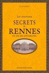 Dernières parutions sur Bretagne, Les nouveaux secrets de rennes