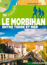 Dernières parutions sur Bretagne, Le Morbihan entre terre et mer