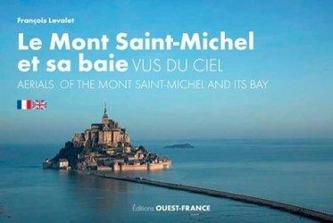 Dernières parutions sur Normandie, Le Mont-Saint-Michel et sa baie vus du ciel