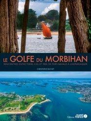 Dernières parutions sur Bretagne, Le Golfe du Morbihan