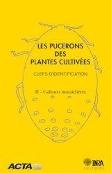 Souvent acheté avec Tractoguide 2009, le Les pucerons des plantes cultivées Clefs d'identification 2 Cultures maraîchères
