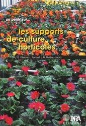 Souvent acheté avec Filière Pépinière de la production à la plantation, le Les supports de culture horticoles