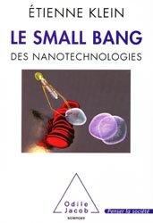 Dernières parutions dans Penser la société, Le small bang des nanotechnologies