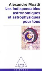 Dernières parutions dans Poches Sciences, Les indispensables astronomiques et astrophysiques pour tous