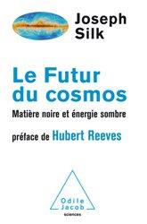 Dernières parutions dans Sciences et histoire, Le Futur du cosmos