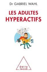 Dernières parutions dans Poches Psychologie, Les Adultes hyperactifs