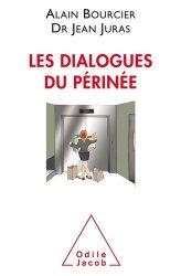 Dernières parutions sur Urologie - Andrologie, Les dialogues du périnée