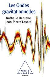 Dernières parutions sur Ondes, Les Ondes gravitationnelles