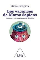 Dernières parutions sur Cerveau - Mémoire, Le Cerveau a ses raisons