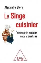 Dernières parutions sur Histoire de la gastronomie, Le Singe cuisinier