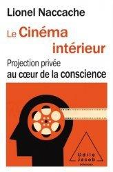 Dernières parutions dans Sciences, Le Cinéma intérieur