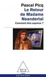 Dernières parutions sur Paléoanthropologie, Le Retour de Madame Neandertal