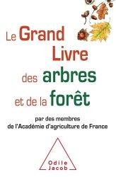 Dernières parutions dans Sciences, Le grand livre des arbres et de la forêt
