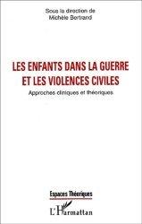 Dernières parutions dans Espaces théoriques, Les enfants dans la guerre et les violences civiles. Approches cliniques et théoriques