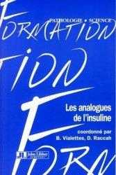 Dernières parutions dans Formation, Les analogues de l'insuline