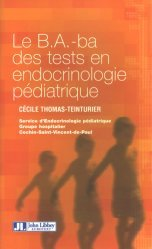 Souvent acheté avec Onychologie, le Le B.A ba des tests en endocrinologie pédiatrique
