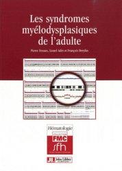 Souvent acheté avec Guide pratique d'hématologie, le Les syndromes myélodysplasiques de l'adulte