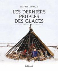 Nouvelle édition Les derniers peuples des glaces