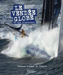 Dernières parutions sur Récits de mer, Le Vendée Globe