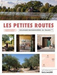 Dernières parutions dans Gallimard Voyage, Les petites routes