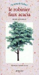 Souvent acheté avec L'aulne, le Le robinier faux acacia