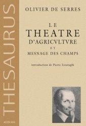 Souvent acheté avec La PAC Son histoire, ses réformes, le Le théâtre d'agriculture et mesnage des champs