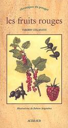 Souvent acheté avec La fraise, le Les fruits rouges