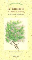 Dernières parutions sur Arbres et arbustes d'ornement, Le tamaris et l'olivier de Bohême