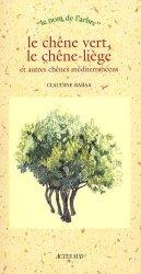 Dernières parutions dans Le nom de l'arbre, Le chêne vert, le chêne-liège et autres chênes méditerranéens Pilli ecn, pilly 2020, pilly 2021, pilly feuilleter, pilliconsulter, pilly 27ème édition, pilly 28ème édition, livre ecn