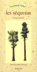 Dernières parutions dans Le nom de l'arbre, Les séquoias