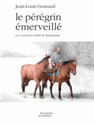 Dernières parutions dans Arts équestres, Le pérégrin émerveillé. Paris-moscou et retour(s)
