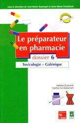 Souvent acheté avec Diarrhées constipations et douleurs abdominales de l'enfant, le Le préparateur en pharmacie Dossier 6 Toxicologie - Galénique