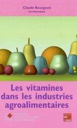 Dernières parutions dans Sciences et techniques agroalimentaires, Les vitamines dans les industries agroalimentaires