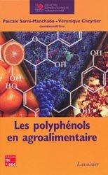 Dernières parutions dans Sciences et techniques agroalimentaires, Les polyphénols en agroalimentaire